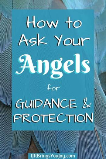 How to ask you angels for guidance and protection