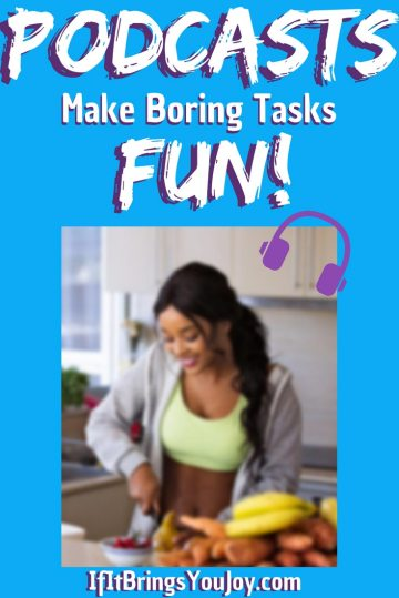 Listen to podcasts to make boring tasks fun! Learn why podcasts are awesome, as well as how to listen. Podcasts are a great free resource for you to learn or be entertained without spending any money. #Podcasts #Fun