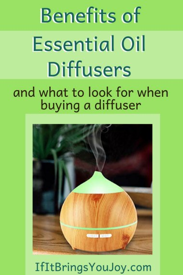 Get clear on the benefits of an essential oil diffuser along with features to consider when purchasing a diffuser. #IfItBringsYouJoy #essentialoils