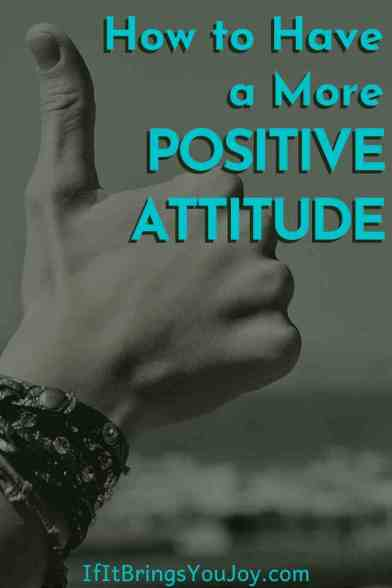 Thumbs up to a more positive attitude