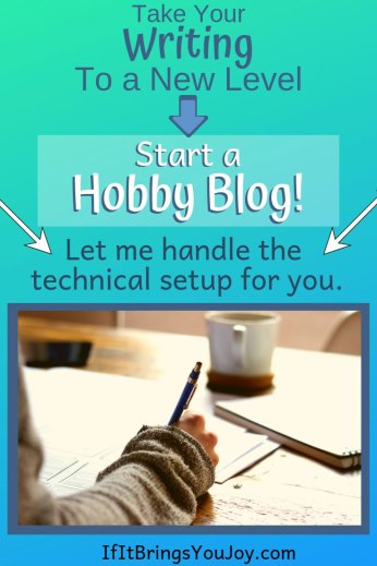 Take your writing to a new level - start a hobby blog! Let me handle the technical setup for you!