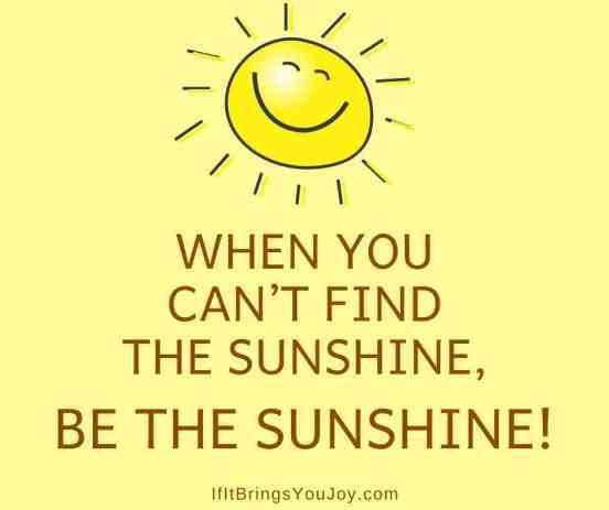 Be the sunshite