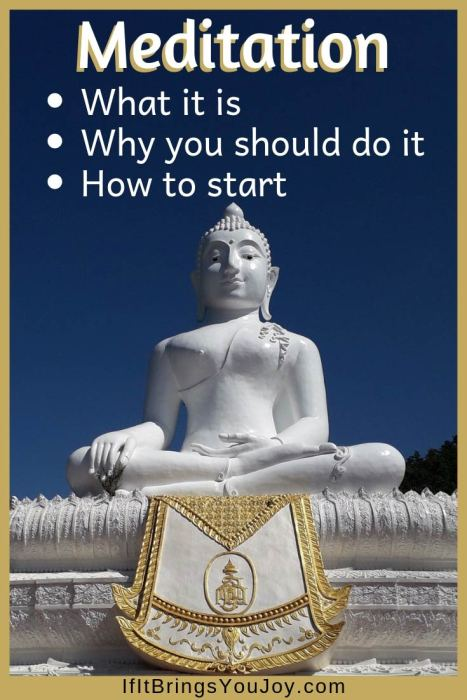 Meditation: What it is, why you should do it, and how to start.