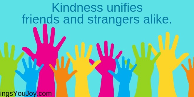99 Inspirational Kindness Quotes to Enjoy & Share