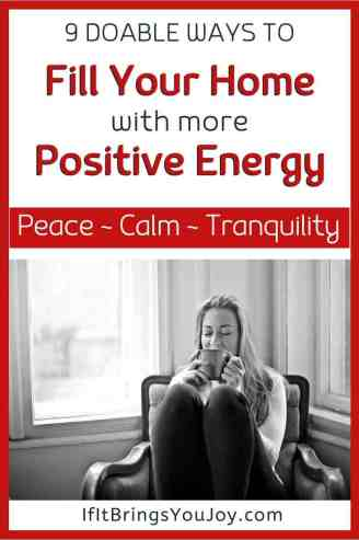 Woman enjoying a home filled with positive energy