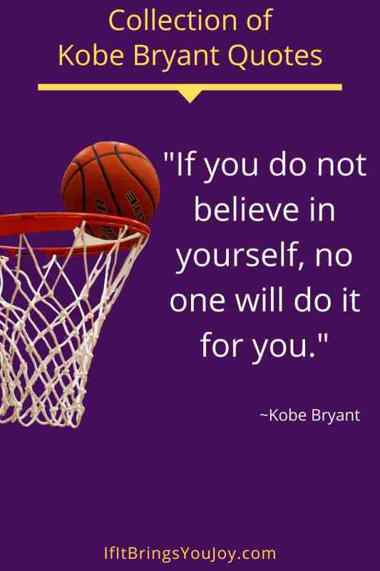 Quote by Kobe Bryant