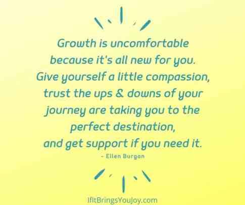 Quote by Joy Coach Ellen Burgan