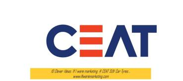10 Clever Ideas If I were marketing at CEAT SUV Car Tyres-www.ifiweremarketing.com