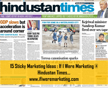 15 sticky ideas if i were marketing at hindustan times-www.ifiweremarketing.com