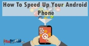 how to speed up my phone