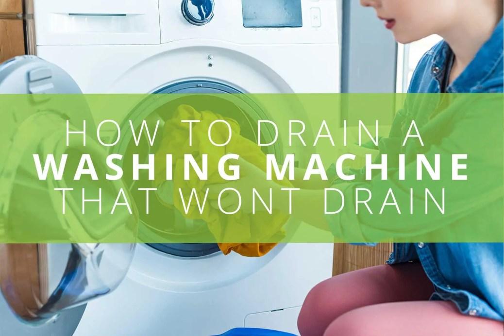 Washing Machine That Wont Drain
