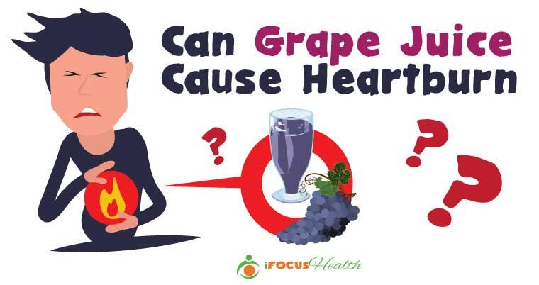 grape juice heartburn