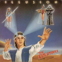 The Creatures - Illusion [Zig Zag Records, 1985]