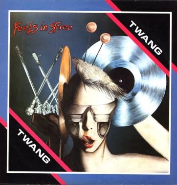 Twang - Feels In Stereo [Airport, 1984]