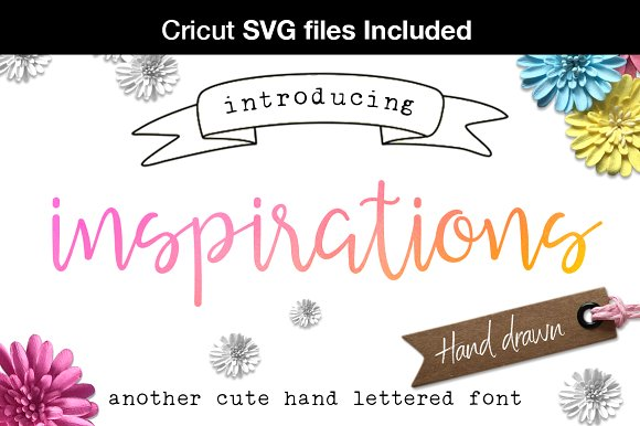 Inspirations script + Cricut SVG Family
