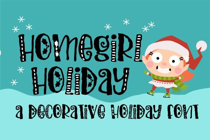 PN Homegirl HolidayRegular Font