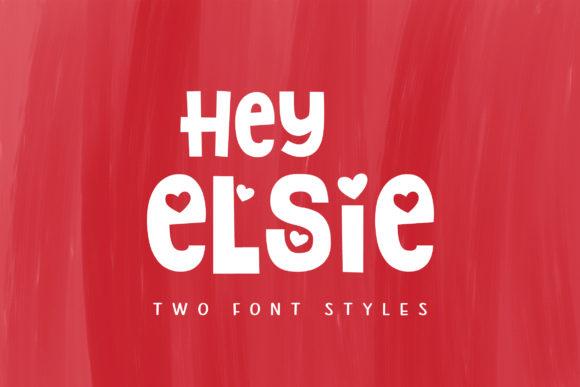 Hey Elsie Font