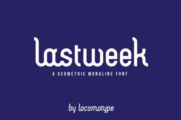 Lastweek Font