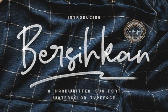 Bersihkan - Watercolor Signature font