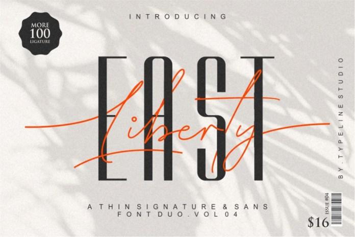 East Liberty   Thin Signature & Sans Font