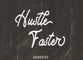 Hustle Faster Font