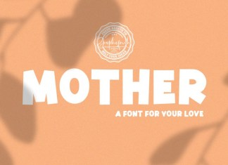 Mother | A Font for Your Love Font