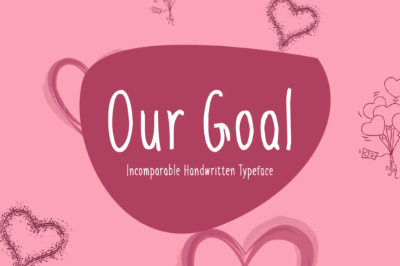 Our Goal Font
