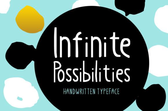Infinite Possibilities Font
