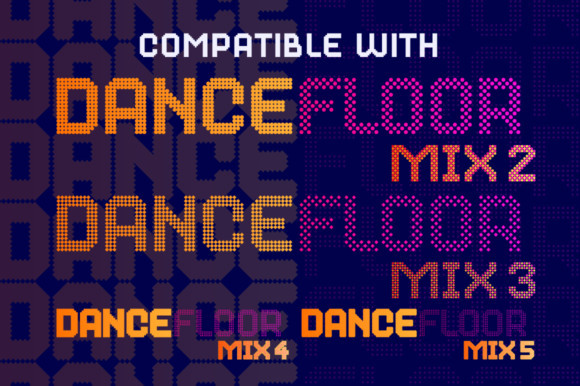 Dance Floor Mix 8 Font