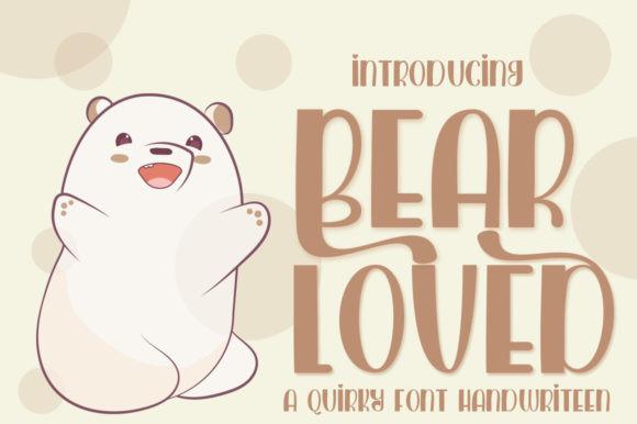 Bear Loved Font