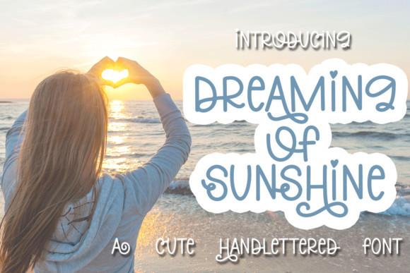 Dreaming of Sunshine Font