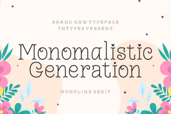 Monomalistic Generation Font
