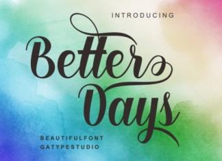 Better Days Font