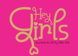 Hey Girls Font