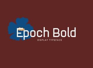 Epoch Bold Font