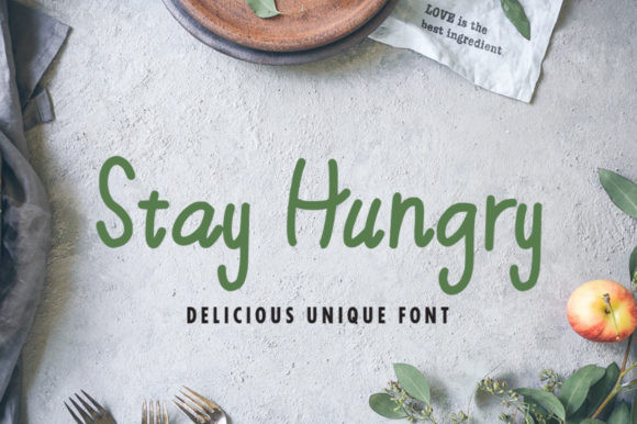 Stay Hungry  Font