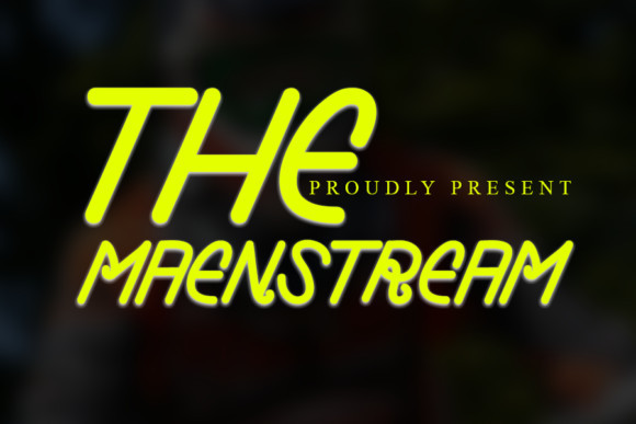 The Maenstream Font