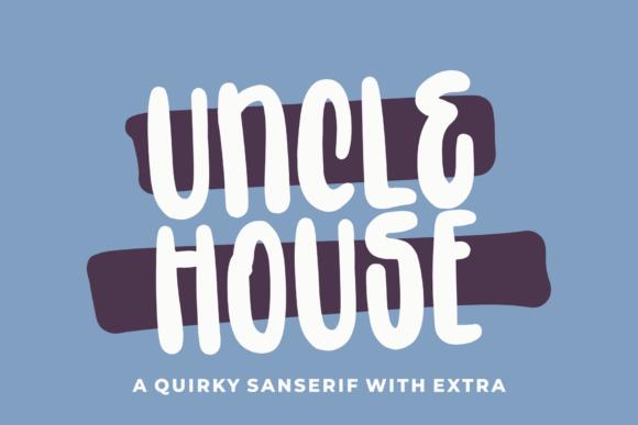 Uncle House Font