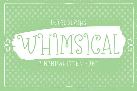Whimsical Font