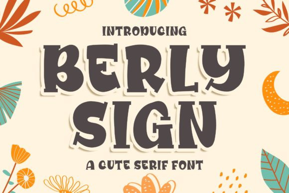 Berly Sign Font
