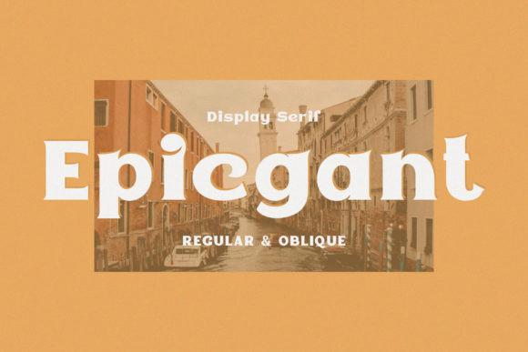 Epicgant Font