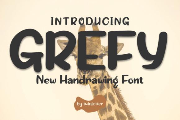 Grefy Font
