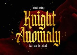 Knight Anomaly Font