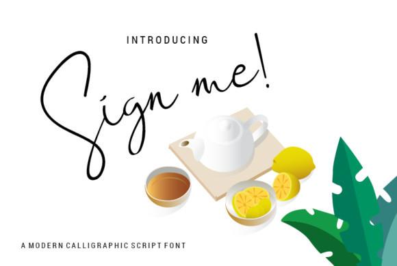 Sign Me! Font