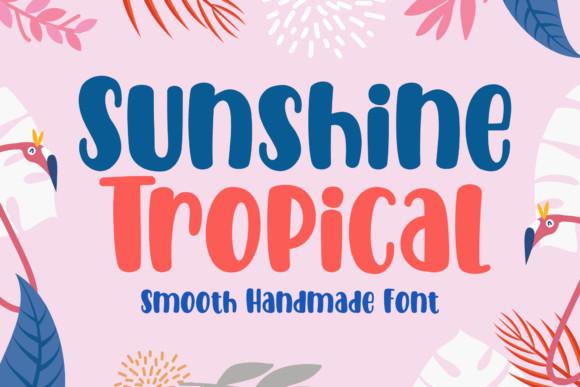Sunshine Tropical Font