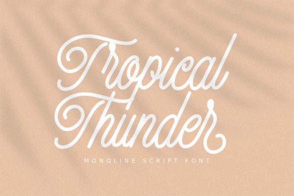 Tropical Thunder Font