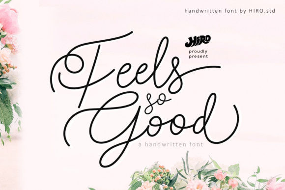 Feels so Good Font