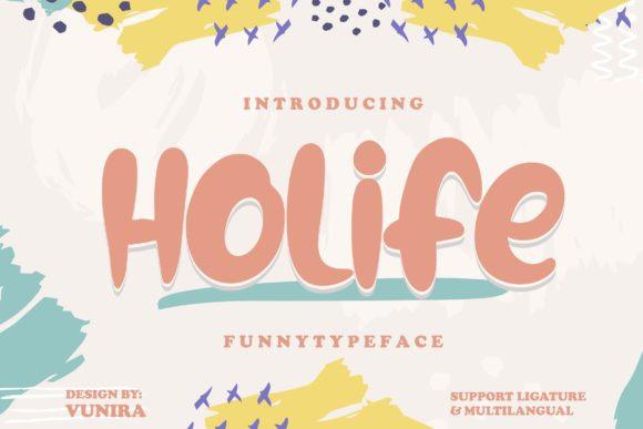 Holife Font
