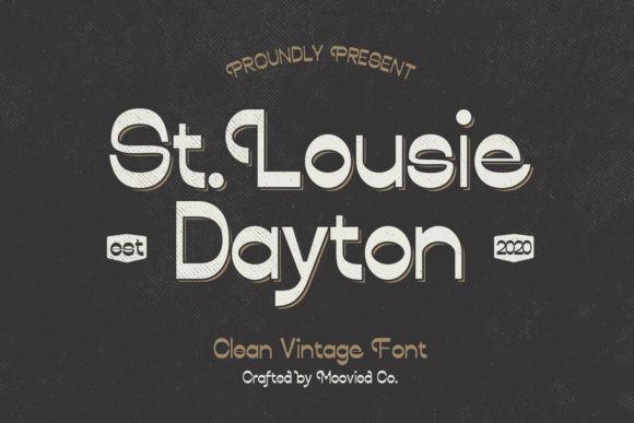 St. Louise Dayton Font