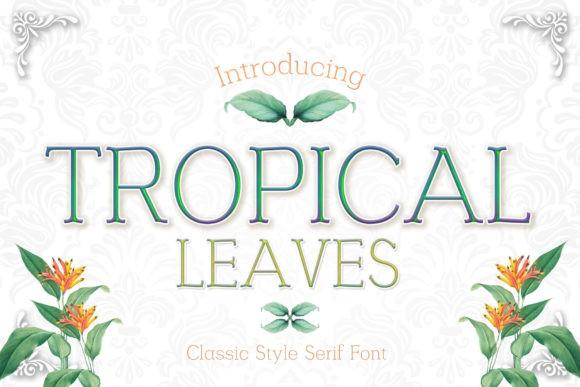 Tropical Leaves Font